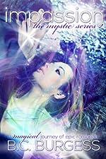 Impassion (The Mystic Series Book 2)