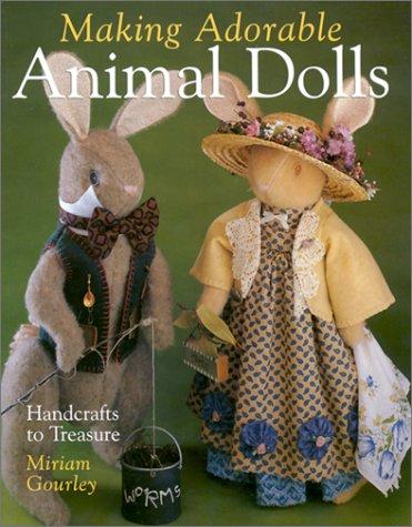Making Adorable Animal Dolls: Handcrafts to Treasure