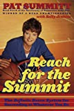 Reach for the Summit, Pat Head Summitt and Sally Jenkins, 0767902289