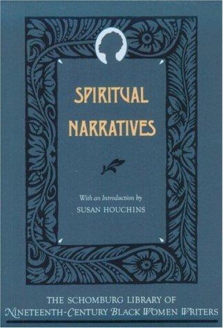 Books : Spiritual Narratives (The Schomburg Library of Nineteenth-Century Black Women Writers) by Maria W. Stewart (1991-05-09)