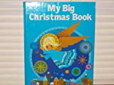 My Big Christmas Book, Outlet Book Company Staff and Random House Value Publishing Staff, 0517391384