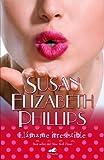 Llamame Irresistible, Susan Elizabeth Phillips, 8415420056