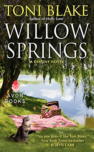 Willow Springs: A Destiny Novel (Destiny series) pdf epub