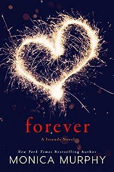 Forever: A Friends Novel by [Murphy, Monica]