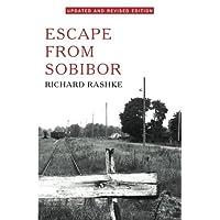 Escape from Sobibor by Rashke, Richard (2013) Paperback