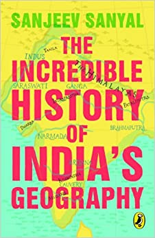 The Incredible History of India'a Geography