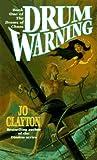 Drum Warning, Jo Clayton, 0812551222