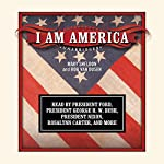 I Am America | Mary Sheldon,Bob Van Dusen