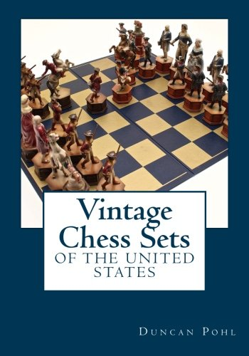 (Vintage Chess Sets of the United States)