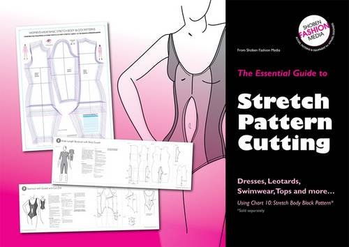 The Essential Guide To Stretch Pattern Cutting Dresses Leotards Swimwear Tops And More Essential Guides Martin Michael Shoben 9780953239573 Amazon Com Books