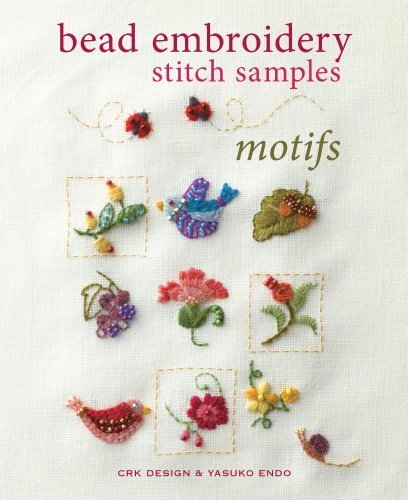 Bead Embroidery Stitch Samples - Motifs by CRK Design, Endo, Yasuko (2014)
