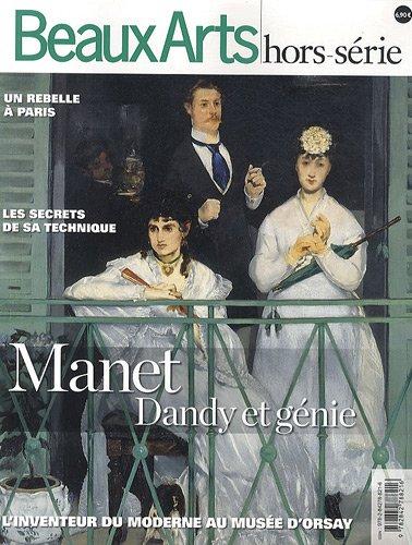 Beaux Arts Magazine : Manet Dandy & génie