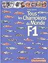 Tous les champions du monde de F1 par Chimits