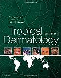 Tropical Dermatology, 2e
