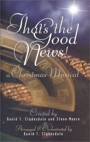 That's the Good News!: Satb