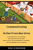 Communicating Across the Divides in Our Everyday Lives, Don Schneider, 0615342175