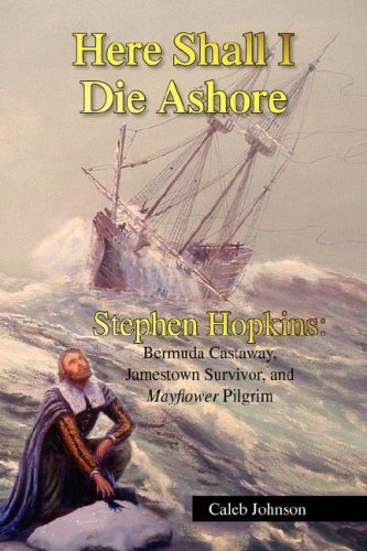 Here Shall I Die Ashore by Johnson, Caleb (2007) Hardcover