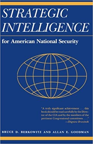Strategic Intelligence for American National Security: With New Afterword