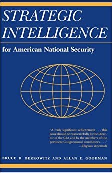 Strategic Intelligence for American National Security: Updated Edition