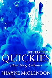Quickies - 2015 Edition: Short Story Collection