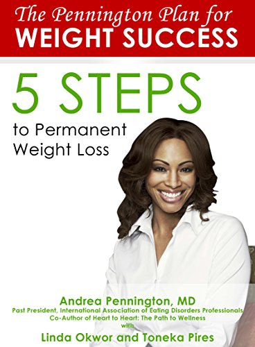 The Pennington Plan for Weight Success: 5 Steps to Permanent Weight Loss