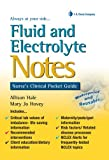 Fluid and Electrolyte Notes 1st Edition