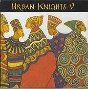 Urban Knights V por unknown