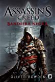 Assassin's Creed. Bandeira Negra (Black Flag)