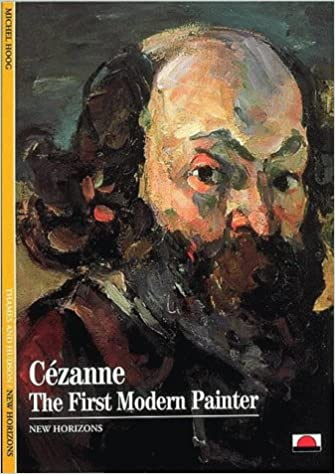 Cézanne: the first modern painter