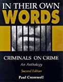In Their Own Words : Criminals on Crime, , 0935732950