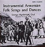 Instrumental Armenian Folk Songs and Dan