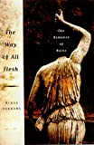 The Way of All Flesh, Midas Dekkers, 0374286825