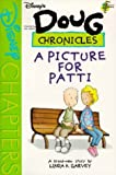 img - for A Picture for Patti (Disney's Doug Chronicles, No. 3) book / textbook / text book