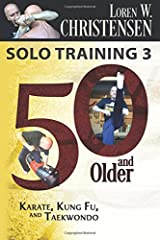 Solo Training 3: 50 And Older (Volume 3) Paperback