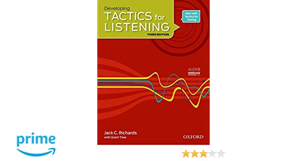 Developing Tactics for Listening, 3rd Edition: Jack C. Richards ...