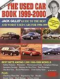 The Used Car Book, 1999-2000, Jack Gillis and Daniel K. Gustafson, 0062734458