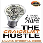 The Craigslist Hustle | LaJuan Stoxstill-Diggs