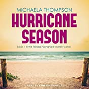 Hurricane Season: Florida Panhandle Mystery Series, Book 1 | Michaela Thompson