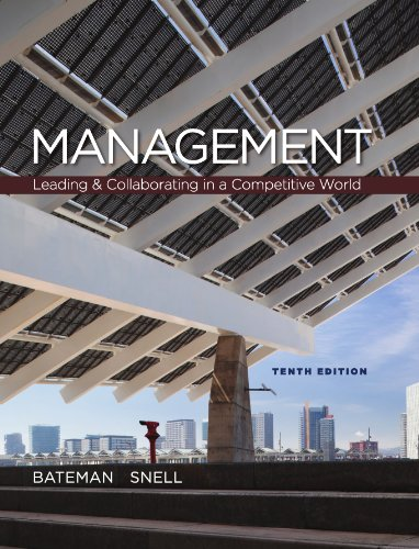 Management :  Leading & Collaborating in the Competitive World, 10th edition (Management Leading & Collaborating In A Competitive World)