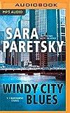 Windy City Blues: V.I. Warshawski Stories (V. I. Warshawski Series)