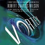 Vortex | Robert Charles Wilson