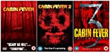 Cabin Fever Trilogy 1-3 Complete DVD Movie Collection: Cabin Fever / Cabin Fever 2 / Cabin Fever 3 - Patient Zero
