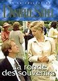 La ronde des souvenirs Collection Danielle Steel / 1 DVD
