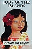 Judy of the Islands, Armine Von Tempski, 0918024978