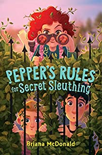 Book Cover: Pepper's Rules for Secret Sleuthing