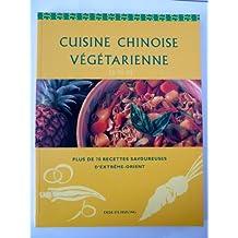 La Cuisine chinoise végétarienne