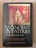 The Ancient Mysteries, Marvin Mayer, 0060655771