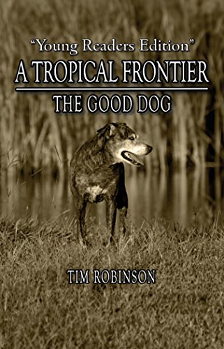 "#freebooks – ""The Good Dog,"" a novella by award winning author, Tim Robinson. FREE on Kindle, Sunday and Monday. [Click on the ""$0.00 to buy"" link."