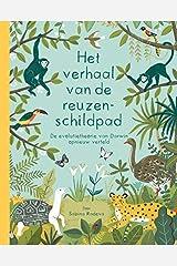 Het verhaal van de reuzenschildpad: De evolutietheorie van Darwin opnieuw verteld (Dutch Edition) Hardcover