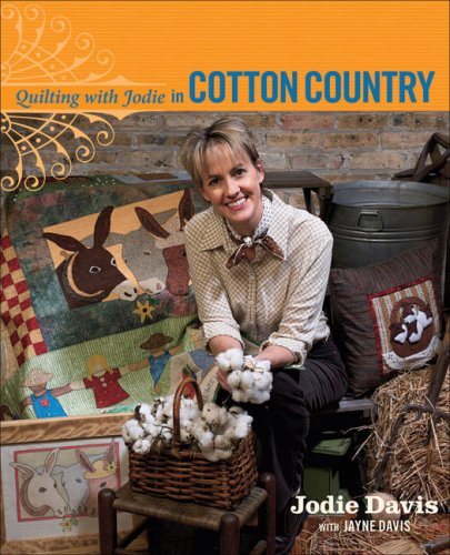 Download Quilting with Jodie in Cotton Country pdf epub